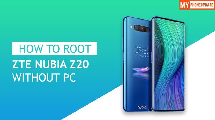 Root ZTE Nubia Z20
