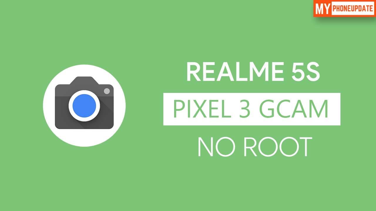 Install Google Camera On Realme 5s