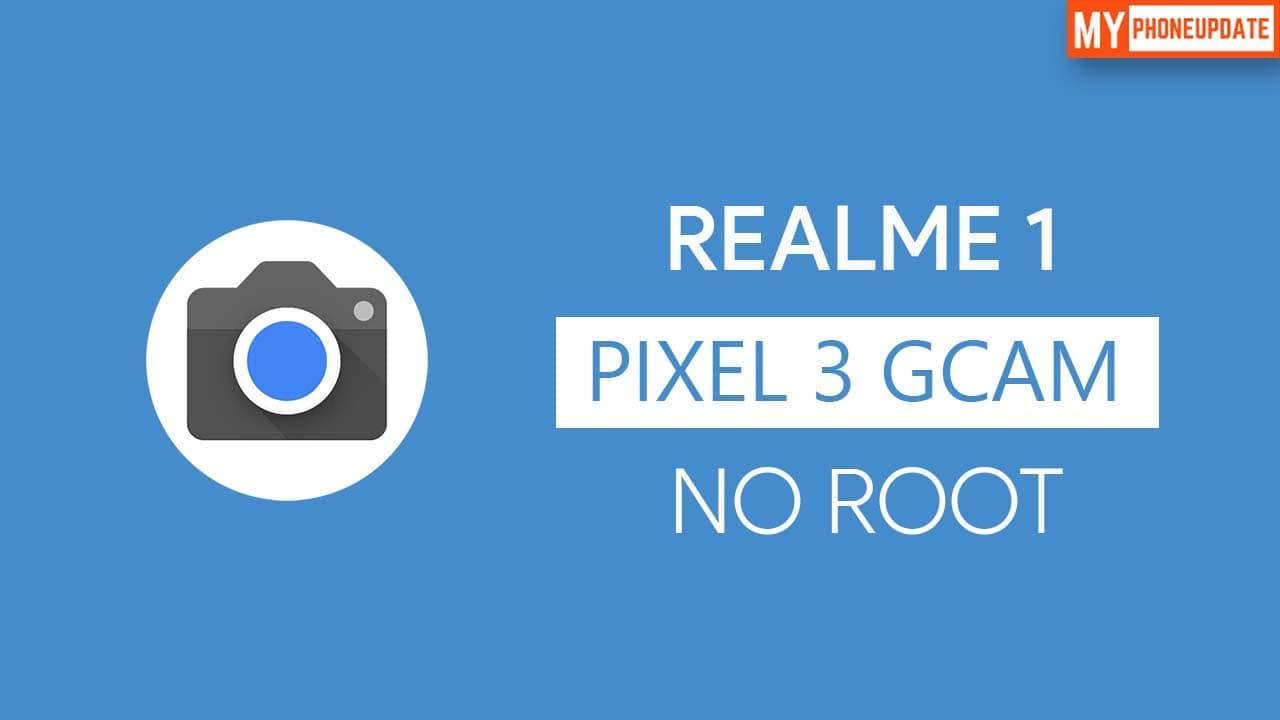 Install Google Camera On Realme 1