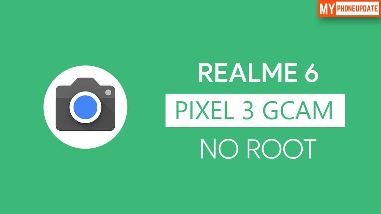 Install Google Camera On Realme 6