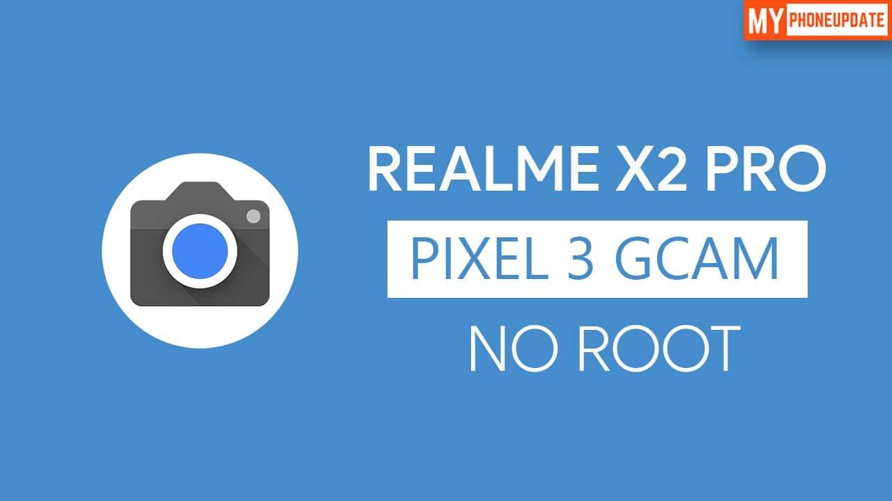 Install Google Camera On Realme X2 Pro