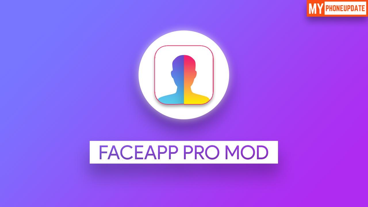 FaceApp Pro MOD APK v3.11.0.1 Download for Android 2020 ...